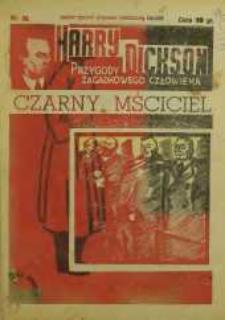 Harry Dickson. Przygody Zagadkowego Człowieka 1938 nr 30