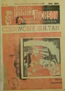 Harry Dickson. Przygody Zagadkowego Człowieka 1938 nr 49