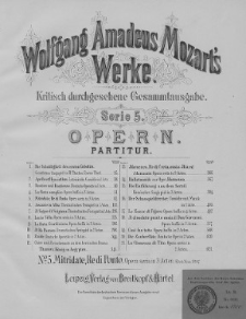 Wolfgang Amadeus Mozart's Werke. Kritisch durchgesehene Gesammtausgabe. Serie 5. Opern. [Nr. 15]. (Partitur)