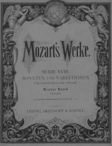 Wolfgang Amadeus Mozart's Werke. Kritisch durchgesehene Gesammtausgabe. Serie 18. Sonaten und Variationen : für Pianoforte und Violine. Bd. 1-2 : Pianoforte