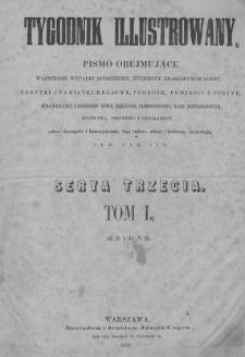 Tygodnik Illustrowany 1876, Nr 1 - 26. Tom I. Seria 3