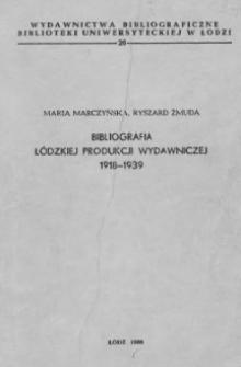 Bibliografia łódzkiej produkcji wydawniczej 1918-1939