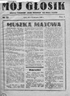 Mój Głosik : dodatek tygodniowy Głosu Porannego dla naszej dziatwy R. 10.1938 nr 33
