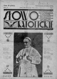 Słowo Katolickie : Tygodnik Ilustrowany Poświęcony Sprawom Religijno-Społecznym 12 luty 1933 nr 7