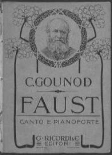 Faust, dramma lirico in 5 atti dei Sig. J. Barbier e M. Carré Traduzione italiana del Sig. Achille de Lauzières... Vol. 1.