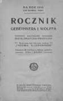 Rocznik Gebethnera i Wolffa na Rok ...: kalendarz encyklopedyczno-praktyczny. [R.4], 1914