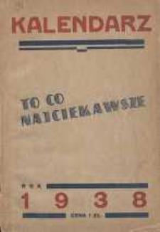 Kalendarz - To Co Najciekawsze na 1938 Rok.