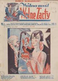 Wolna Myśl Wolne Żarty : tygodnik polityczno-satyryczny, ilustrowany : artystyczno-literacki, satyryczno-humorystyczny R. 12, 1930 nr 1 -52