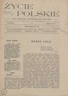 Życie Polskie : pismo poświęcone zagadnieniom życia narodowego. Nr 1-3