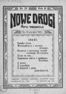 Nowe Drogi : pismo tygodniowe poświęcone sprawom odrodzenia moralno-religijnego i oświaty 10 czerwiec 1923 nr 24