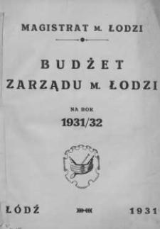 Budżet Zarządu M. Łodzi na rok 1931-32