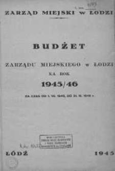 Budżet Zarządu Miejskiego w Łodzi na rok 1945-46