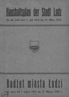 Budżet miasta Łodzi na czas od 1 Lipca 1915 do 31 marca 1916 r.