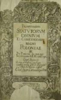 Promptvarivm Statvtorvm Omnivm Et Constitutionum Regni Poloniae / Per Pavlvm Sczerbic [...] conscriptu[m] [...].