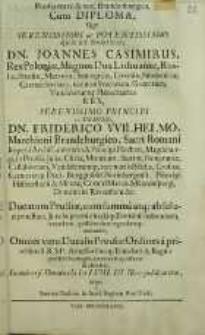Prussia mere et vere Brandenburgica, cum diploma, quo [...] Dn. Joannes Casimirus, Rex Poloniae [...] Ac Domino, Dn. Friderico VVilhelmo Marchioni Branderburgico [...] etc. Ducatum Prussiae, cum [...] absoluta potestate [...] habendum [...] regendumq; concedit, [...] Omnes vero Ducalis Prusiae Ordines a prioribus [...] relaxat et absolvit, In universo Ducatu M DC LVIII. III Nov. publicaretur, / scripta a Simone Dachio, in. Acad. Regiom. Prof. Publ.