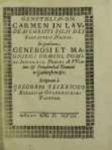 Genethliakon : Carmen In Lavdem Christi Filii Dei Salvatoris Nostri : in gratiam Generosi et Magnifici Domini, Domini Iohannis [...] / scriptum a Gregorio Tesernico [...].