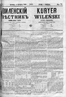Kuryer Wileński. Gazata urzędowa, polityczna i literacka 1861, No 71