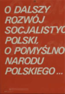 O dalszy rozwój socjalistycznej Polski, o pomyślność narodu polskiego. Cz. 1
