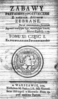 Zabawy Przyjemne i Pożyteczne z Sławnych Wieku tego Autorów Zebrane Tom 11-12 (1775)