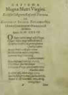 Charisma Magnae Matri Virgini : Ecclesiae Collegiatae Łascensis Patronae A Gregorio Ioanne Zdziewoyski à Łasko Concionatore Oswiecimensi dicatum. Anno M. DC. XXXIX
