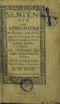 Sententiæ velut Aphorismi ex Scriptis piæ Antiquitatis decerptæ, & in locos communes brevi ratione digestæ / studio M. Zachariæ Hermanni, Ecclesiæ Vratislav. Ministri.