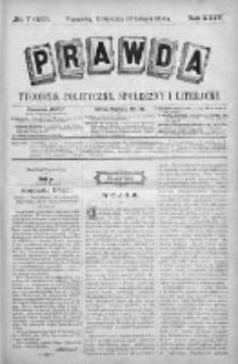 Prawda. Tygodnik polityczny, społeczny i literacki 1904, Nr 7