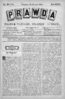 Prawda. Tygodnik polityczny, społeczny i literacki 1904, Nr 30