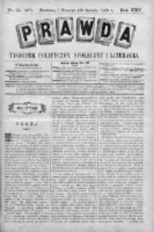 Prawda. Tygodnik polityczny, społeczny i literacki 1905, Nr 34