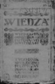 Wiedza. Tygodnik społeczno-polityczny, popularno-naukowy i literacki 1906/1907, R I, Nr 14