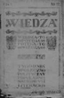 Wiedza. Tygodnik społeczno-polityczny, popularno-naukowy i literacki 1906/1907, R I, Nr 17