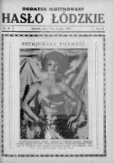 Dodatek Ilustrowany. Hasło Łódzkie 1929, R. 3, Nr 32
