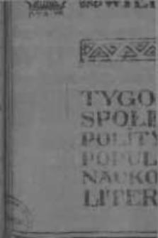 Wiedza. Tygodnik społeczno-polityczny, popularno-naukowy i literacki 1906/1907, R I, Tom II, Nr 39