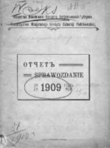 Sprawozdanie Towarzystwa Wzajemnego Kredytu Gubernii Piotrkowskiej w Piotrkowie, z czynności dokonanych w roku 1909