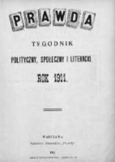 Prawda. Tygodnik polityczny, społeczny i literacki 1911, Nr 1