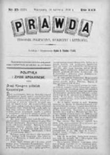 Prawda. Tygodnik polityczny, społeczny i literacki 1910, Nr 25