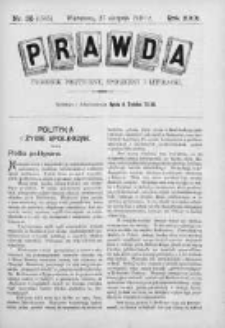 Prawda. Tygodnik polityczny, społeczny i literacki 1910, Nr 35