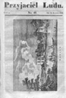 Przyjaciel Ludu czyli Tygodnik potrzebnych i pożytecznych wiadomości 1834/35, R.1, nr 41