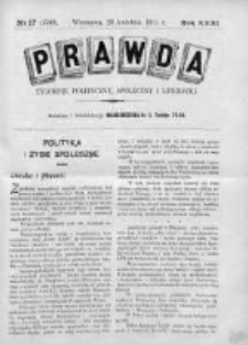 Prawda. Tygodnik polityczny, społeczny i literacki 1911, Nr 17