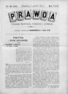 Prawda. Tygodnik polityczny, społeczny i literacki 1911, Nr 22