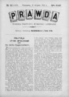Prawda. Tygodnik polityczny, społeczny i literacki 1911, Nr 33