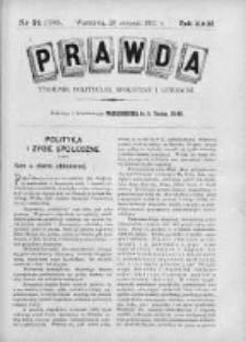 Prawda. Tygodnik polityczny, społeczny i literacki 1911, Nr 34