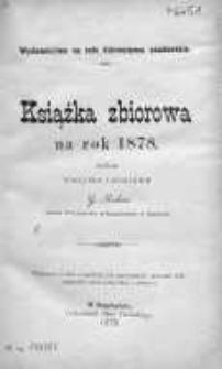 Rocznik. Wydawnictwo na cele dobroczynne samborskie. Nowa Seria ilustrowana 1878, [R. 2]