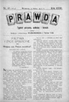 Prawda. Tygodnik polityczny, społeczny i literacki 1912, Nr 10