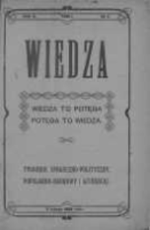 Wiedza. Tygodnik społeczno-polityczny, popularno-naukowy i literacki 1908, Rok II, Tom III, Nr 6