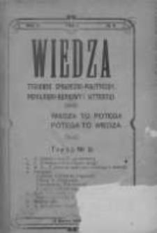 Wiedza. Tygodnik społeczno-polityczny, popularno-naukowy i literacki 1908, Rok II, Tom I, Nr 11