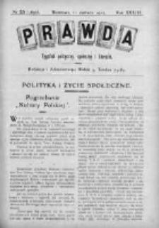 Prawda. Tygodnik polityczny, społeczny i literacki 1913, Nr 25
