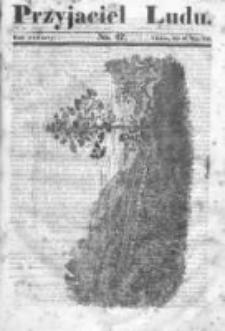 Przyjaciel Ludu czyli Tygodnik potrzebnych i pożytecznych wiadomości 1837/38, R.4, nr 47