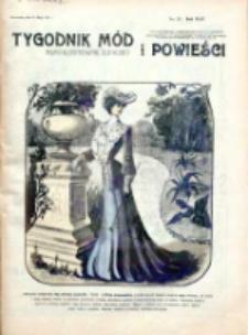 Tygodnik Mód i Powieści. Pismo ilustrowane dla kobiet 1902, Nr 22