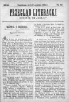 """Przegląd Literacki. Dodatek do """"Kraju"""" tygodnika polityczno-społecznego wydawanego w Petersburgu od roku 1882. 1890, nr 49"""