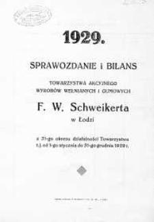 Sprawozdanie i Bilans Zarządu Towarzystwa Akcyjnego Wyrobów Wełnianych F.- Wilhelma Schweikerta w m. Łodzi 1929